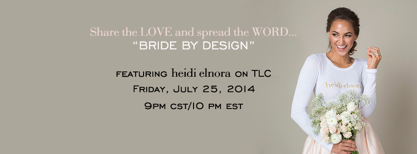 Engage With TLC's Bride By Design…
