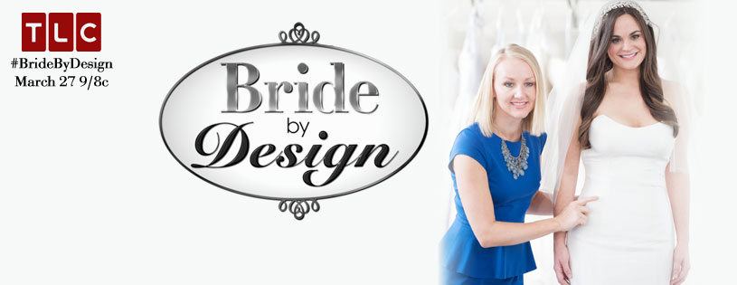 Bride By Design…