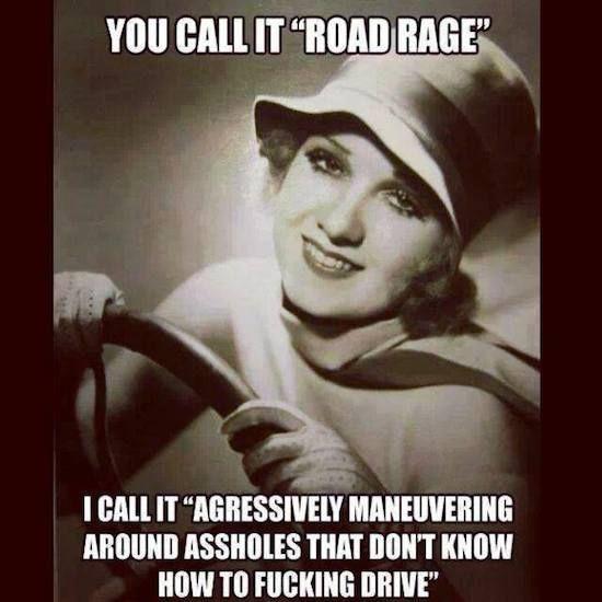 Road Rage…