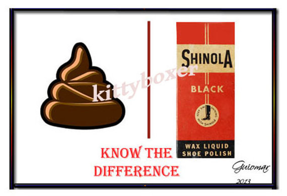 You Don't Know Shit From Shinola…