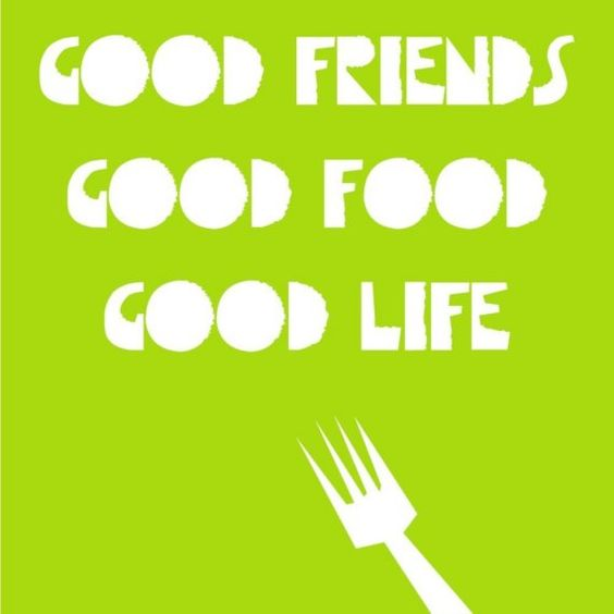 Turbulent Times Call For Friends and Food…